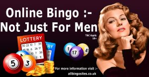 Online Bingo: Not Just For Men